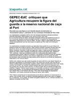 Gepec-EdC critiquen que Agricultura recupere la figura del guarda a la reserva nacional de caça al Port.