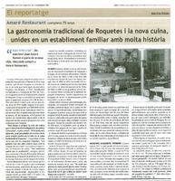 La gastronomia tradicional de Roquetes i la nova cuina, unides en un establiment familiar amb molta història.