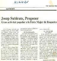 Josep Subirats, Pregoner: gran activitat popular a la festa Major de Roquetes