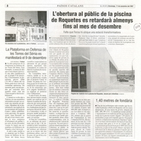 L'obertura al públic de la piscina de Roquetes es retardarà almenys fins al mes de desembre