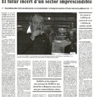 El futur incert d'un sector imprescindible