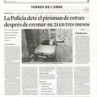 La Policia deté el piròman de cotxes després de cremar-ne 21 en tres mesos