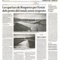 Les queixes de Roquetes per l'estat dels ponts del canal, sense resposta